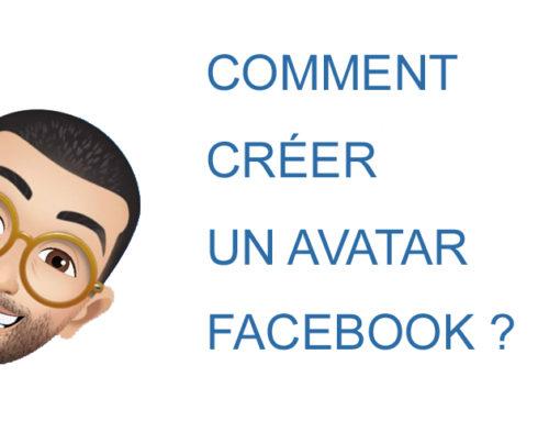 Comment créer un avatar Facebook ?
