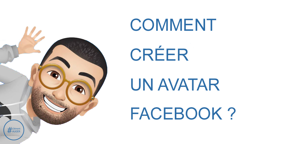 "Visuel : Avatar Facebook et titre de l'article ""Comment creer un avatar Facebook ?"""