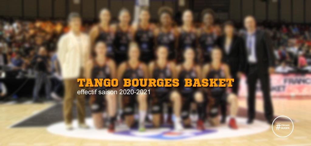 Effectif du Tango Bourges Basket saison 2020-2021